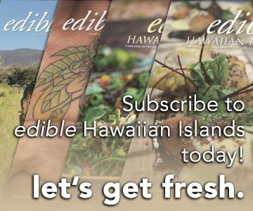 #Edible Hawaiian Islands Magazine Subscription