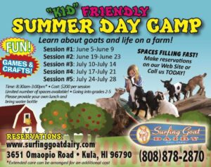 """Kid"" Friendly Summer Day Camp @ Surfing Goat Dairy- Maui 