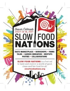 Slow Food Nations 2017 @ Union Station and Larimer Square- Colorado | Denver | Colorado | United States