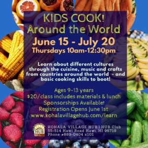 Kids Cook! Around the World @ Kohala Village HUB- Hawai'i Island | Waimea | Hawaii | United States