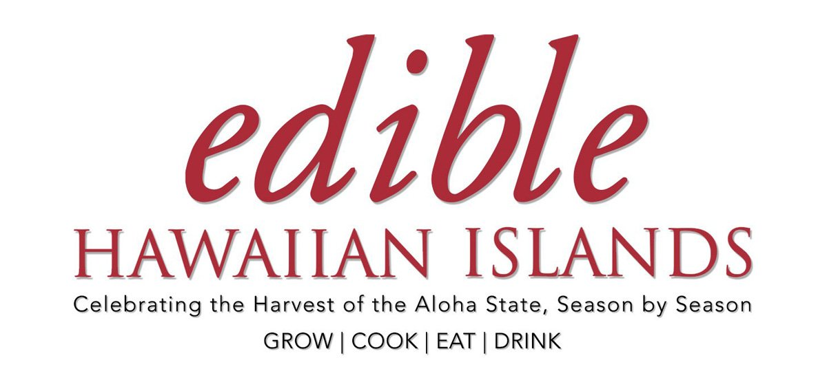 edible Hawaiian Islands Magazine
